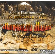 """Втори национален средновековен събор """"Магическата Мадара"""""""